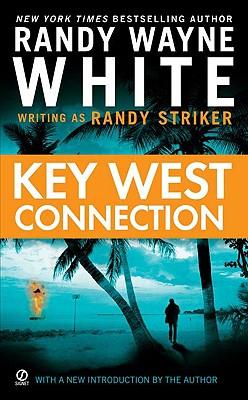Key West Connection By White, Randy Wayne/ Striker, Randy